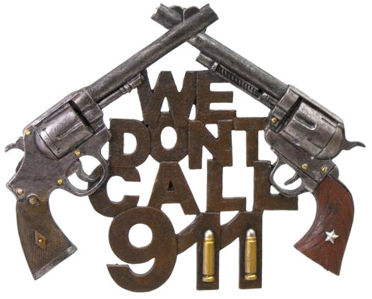 """We don't call 911"" hanging wall plaque. 11.5"" x 9.5"""