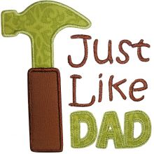 Just Like Dad-father's day designs, hammer, dad